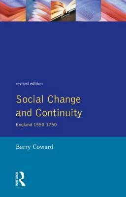 Social Change and Continuity: England, 1550-1750