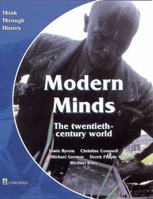 Modern Minds the Twentieth-Century World Pupil's Book
