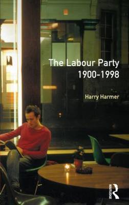 The Longman Companion to the Labour Party, 1900-1998