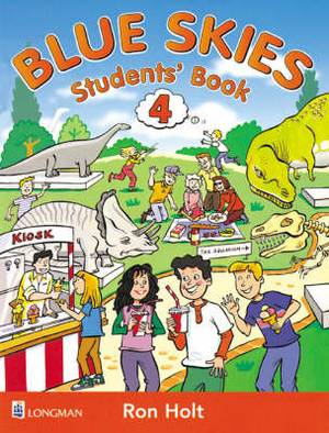 Blue Skies: Bk. 4: Student's Book