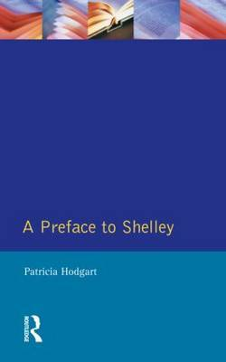 A Preface to Shelley