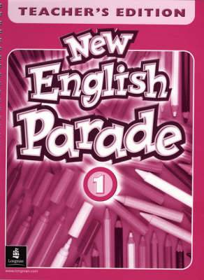 New English Parade: Level 1 : Teachers' Book