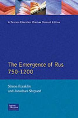 The Emergence of Russia 750-1200