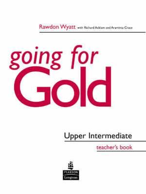 Going for Gold Upper Intermediate: Teacher's Book
