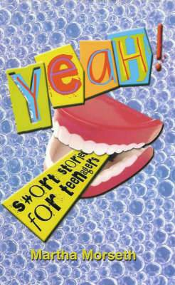 Yeah!: Short Stories for Teenagers