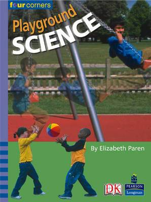 Four Corners: Playground Science (Pack of Six)