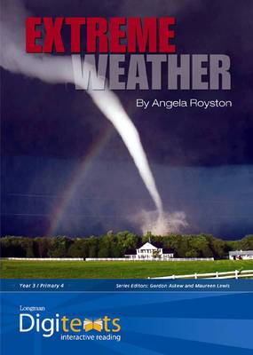 Digitexts: Extreme Weather Teacher's Book and CD-ROM