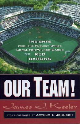 Our Team: Insights from the Publicly Owned Scranton/Wilkes-Barre Red Barons