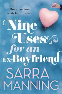 Nine Uses For An Ex-Boyfriend