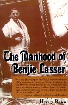 The Manhood of Benjie Lasser