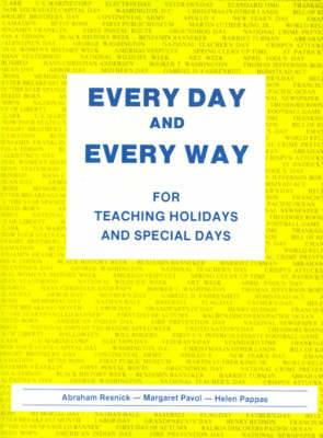 Every Day and Every Way: For Teaching Holidays and Special Days
