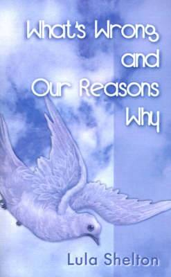 What's Wrong and Our Reasons Why