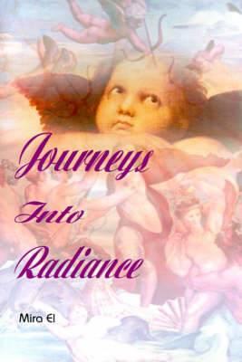 Journeys Into Radiance
