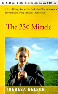 The 25 Cents Miracle