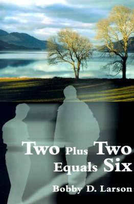Two Plus Two Equals Six