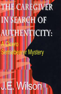 The Caregiver in Search of Authenticity