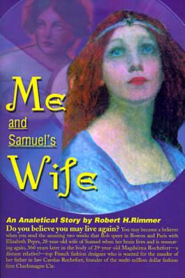 Me and Samuel's Wife: An Analytical Story