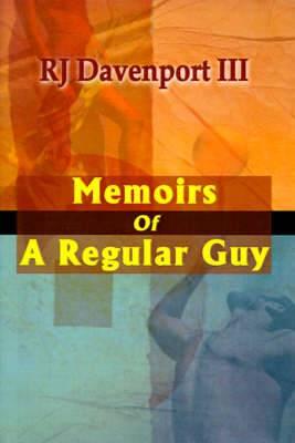 Memoirs of a Regular Guy