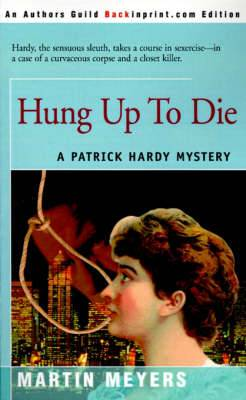 Hung Up to Die
