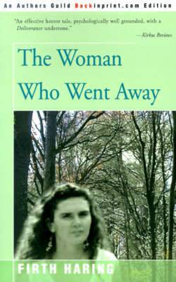 The Woman Who Went Away