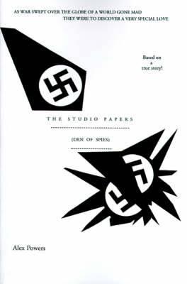 The Studio Papers: Den of Spies