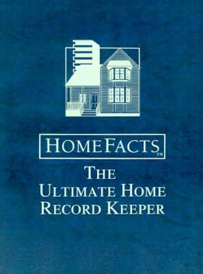 Homefacts: The Ultimate (and the Only) Home Record Keeper