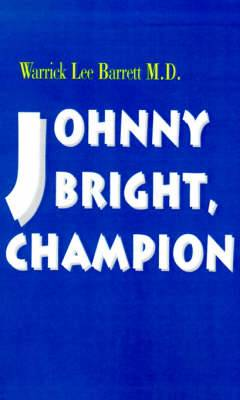 Johnny Bright, Champion