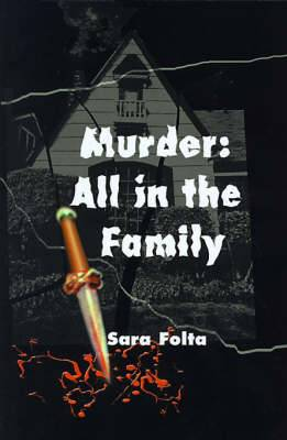 Murder: All in the Family