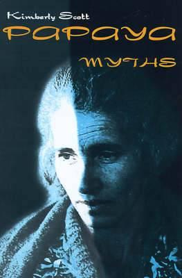Papaya Myths