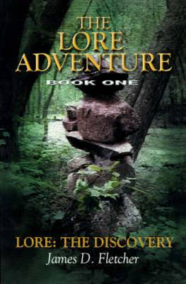Lore Adventure: Lore: The Discovery