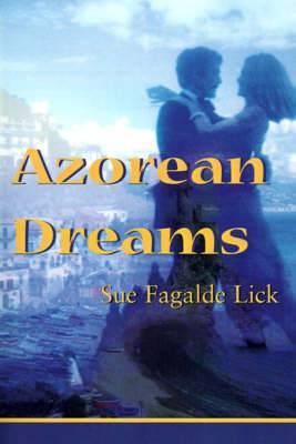 Azorean Dreams
