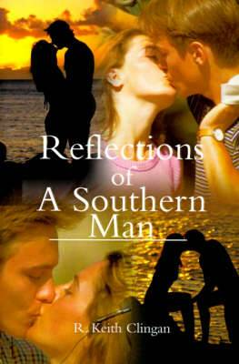 Reflections of a Southern Man
