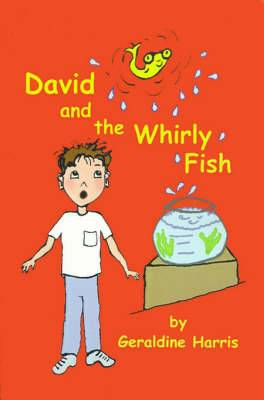 David and the Whirly Fish