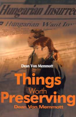 Things Worth Preserving