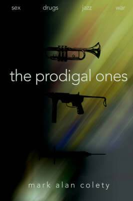 The Prodigal Ones