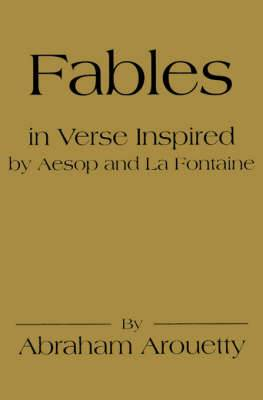 Fables in Verse Inspired by Aesop and La Fontaine