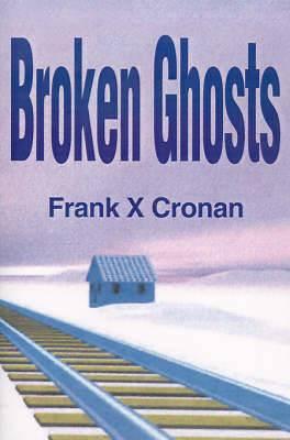 Broken Ghosts
