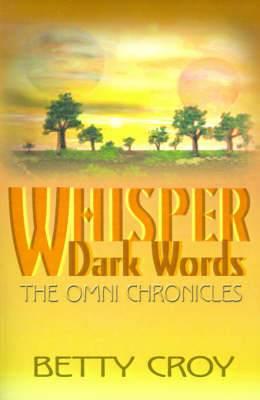 Whisper Dark Words