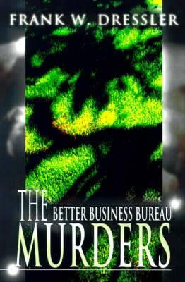 The Better Business Bureau Murders