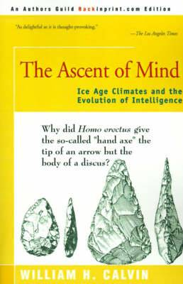 The Ascent of Mind: Ice Age Climates and the Evolution of Intelligence