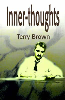 Inner-Thoughts: A Collection of Poems