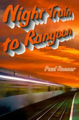 Night Train to Rangoon