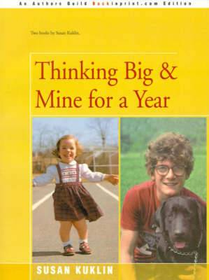 Thinking Big/Mine for a Year: The Story of a Young Dwarf