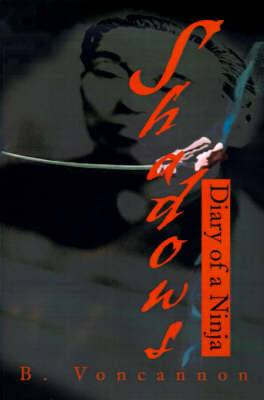Shadows: Diary of a Ninja