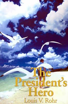 The President's Hero