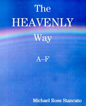 The Heavenly Way A-F