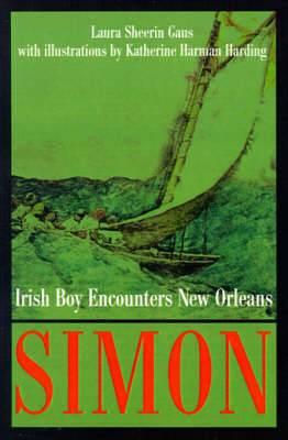 Simon: Irish Boy Encounters New Orleans