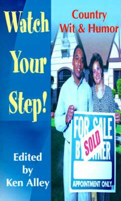 Watch Your Step!: Country Wit & Humor