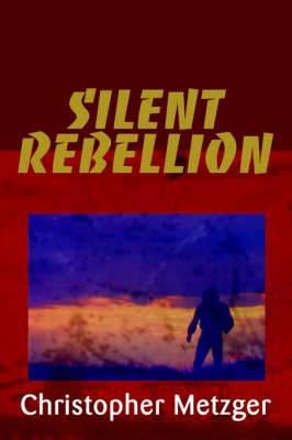 Silent Rebellion
