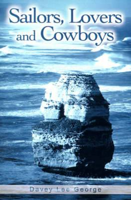 Sailors, Lovers and Cowboys